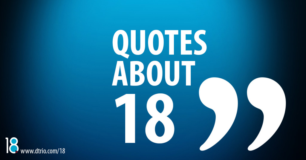 18QuotesAbout18-1200
