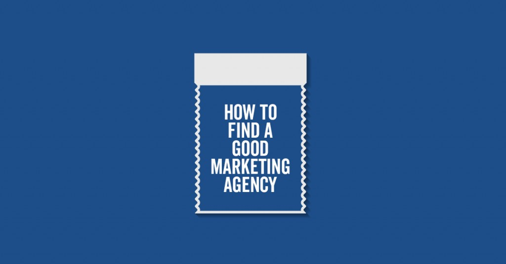 how do i find a good marketing agency